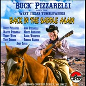 West Texas Tumbleweeds/Bucky Pizzarelli: Back in the Saddle Again: Arbors Country Series, Vol. 2