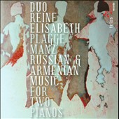 Russian & Armenian Music for Two Pianos / Duo Reine Elisabeth