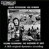 Pettersson: Vox Humana;  Rosenberg: The Shepherd of Days
