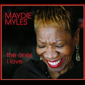 Maydie Myles: The  Ones I Love