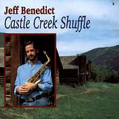 Jeff Benedict: Castle Creek Shuffle
