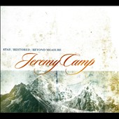 Jeremy Camp: Stay/Restored/Beyond Measure