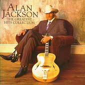 Alan Jackson: Greatest Hits Collection