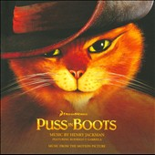 Henry Jackman: Puss in Boots, music from the motion picture