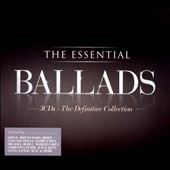 Various Artists: The Essential Ballads [Digipak]