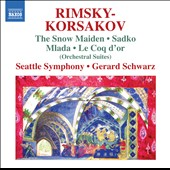 Rimsky-Korsakov: Orchestral Suites: Snow Maiden, Sadko, Mlada, Le Coq d'or