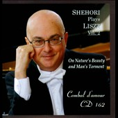 Mordecai Shehori Plays Liszt, Vol. 2: On Nature's Beauty