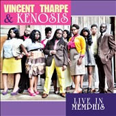 Vincent Tharpe/Kenosis: Live in Memphis