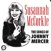 Susannah McCorkle: The Songs of Johnny Mercer