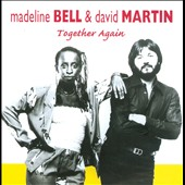 David Martin (Songwriter/AMMO)/Nadeline Bell/Madeline Bell: Together Again