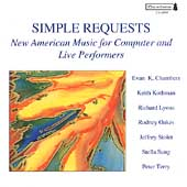 Simple Requests - New American Music for Computer