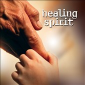 Healing Spirit: Healing Spirit