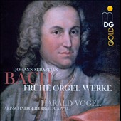 Bach: Early Organ Works / Herald Vogel