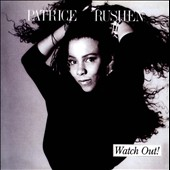Patrice Rushen: Watch Out [Bonus Tracks]