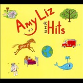Amy Liz: Kid Hits [Digipak]