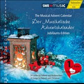 Musical Advent Calendar: Jubil&#228;ums-Edition - 24 Songs for Advent and Christmas