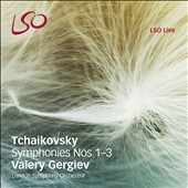 Tchaikovsky: Symphonies Nos. 1-3 / London SO, Valery Gergiev