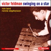 Victor Feldman/Ronnie Stephenson/Rick Laird (Bass Guitar): Swinging on a Star *