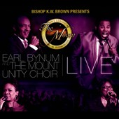 The Mount Unity Choir/Earl Bynum: Bishop K.W. Brown Presents Earl Bynum And The Mounty Unit Choir Live [CD/DVD] [Digipak]