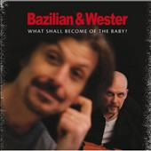 Bazilian & Wester: What Shall Become of the Baby?