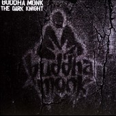 Buddha Monk: The  Dark Knight