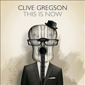 Clive Gregson: This Is Now