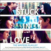 Nathaniel Walcott/Mike Mogis: Stuck in Love [Original Motion Picture Soundtrack]