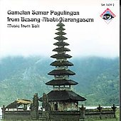 Ensemble Gamelan Semar Pagulingan: Music from Bali