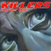 Killers (UK): Murder One [Bonus Tracks] [Remastered] [Digipak]