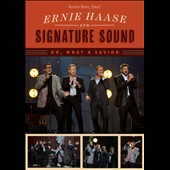 Ernie Haase & Signature Sound: Oh, What a Savior [Video]