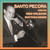 Santo Pecora & His New Orleans Rhythm Kings: Santo Pecora & His New Orleans Rhythm Kings [8/19]