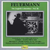 Emanuel Feuermann - English Columbia Recordings Vol III