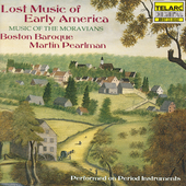 Lost Music of Early America - The Moravians / Pearlman, etc