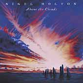 Nigel Holton: Above the Clouds