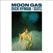 Dick Hyman: Moon Gas/Moog: The Electric Eclectics