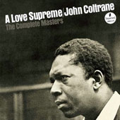 John Coltrane: A Love Supreme: The Complete Masters [Digipak]