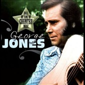 George Jones: Hall of Fame of Country Music: George Jones