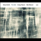 Ches Smith: The Bell *