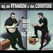 Big Jon Atkinson/Bob Corritore: House Party at Big Jon's [Digipak]