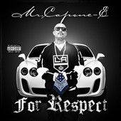 Mr. Capone-E (Rap): For Respect [PA]