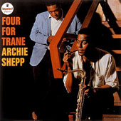 Archie Shepp: Four for Trane