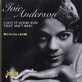 Ivie Anderson: I Got It Good and That Ain't Bad!