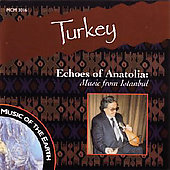 Various Artists: Echoes of Anatolia: Music from Istanbul