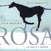 Andriessen: Rosa - The Death of a Composer