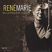 René Marie: How Can I Keep from Singing?