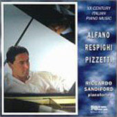 XX Century Italian Piano Music - Alfano, et al / Sandiford