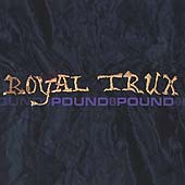 Royal Trux: Pound for Pound