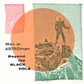 Man or Astro-man?: Beyond the Black Hole