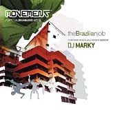 DJ Marky: Movement: The Brazilian Job