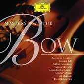 Masters of the Bow - Violin / Accardo, Bell, Grumiaux, et al